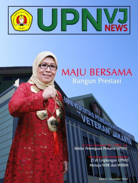 Majalah UPNVJ News Edisi Desember 2018 - Maju Bersama Bangun Prestasi